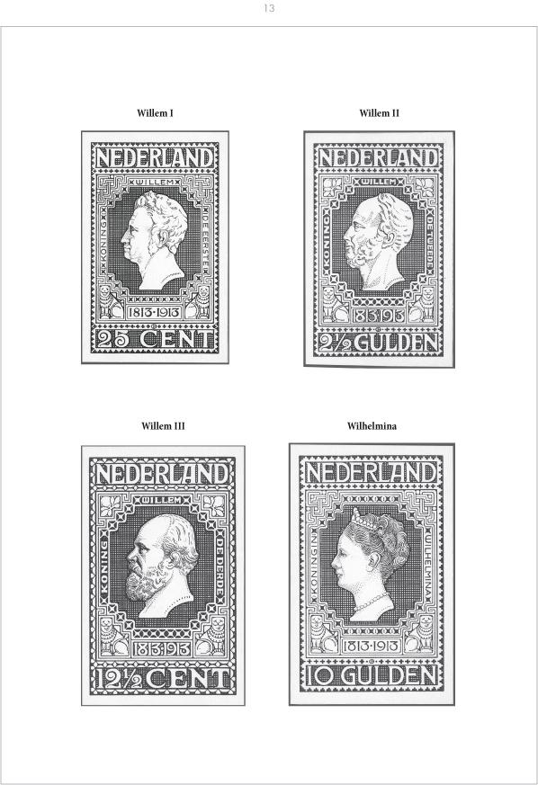 EDITION SPÉCIALE • Netherlands 1913 - Centenary of restored Dutch Independence • The Kees Vlot Collection