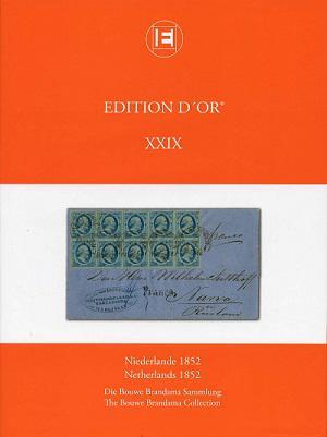 EDITION D'OR Band 29: Niederlande 1852 • Die Bouwe Brandsma Sammlung